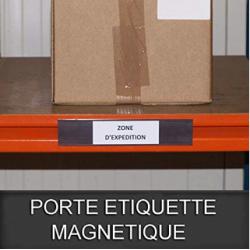 Porte étiquette magnétique, largeur 40mm Ruban étiquette et protection film inclus